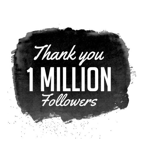 thank you 1 million followers vector design with black watercolo