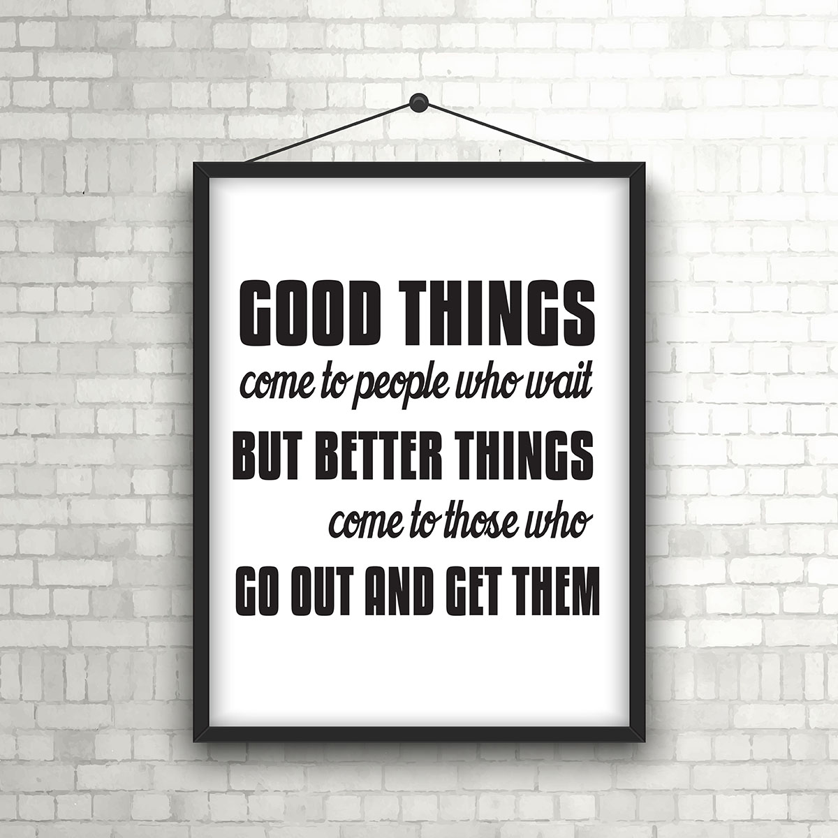 Inspirational Quote In Picture Frame On Brick Wall