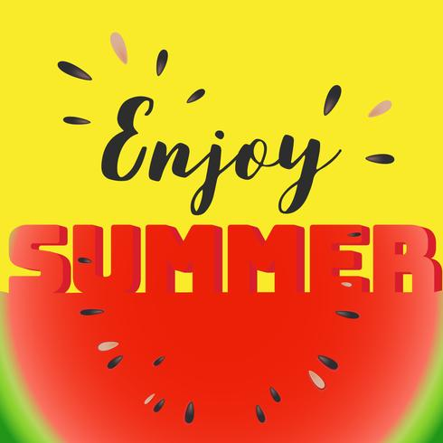 Enjoy summer lettering on watermelon sliced