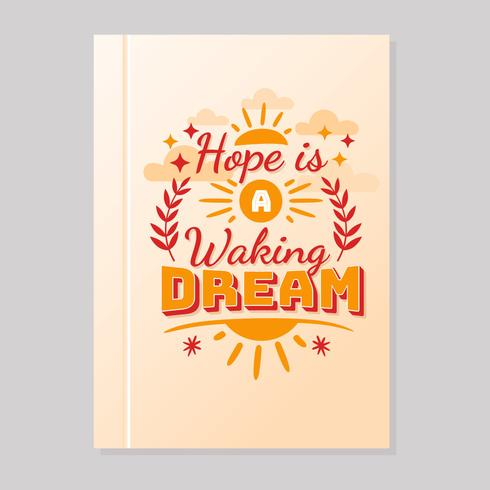 Hope is a Waking Dream Motivational Vector