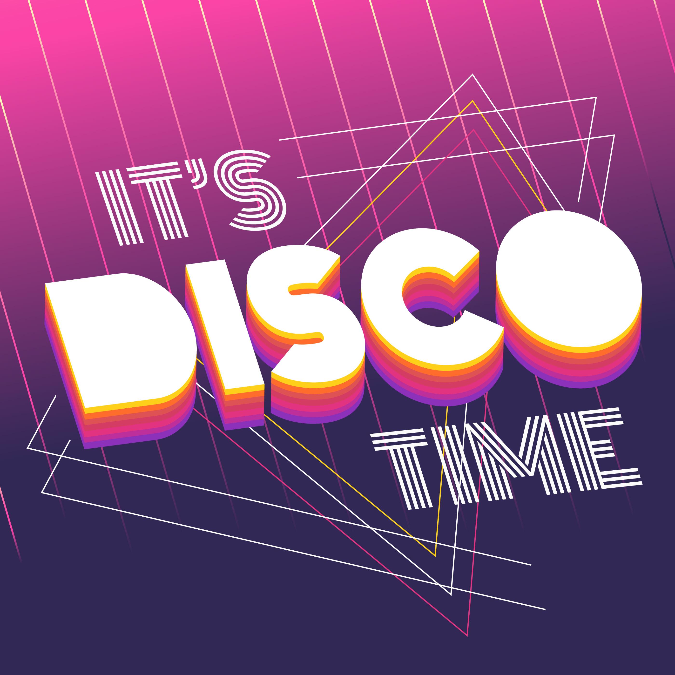 it u2019s disco time typography