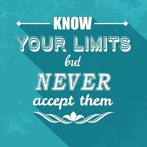 kow your limits quotation  vector