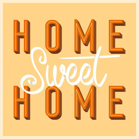 Flat Home Sweet Home Lettering Art with Retro Style Vector Illustration