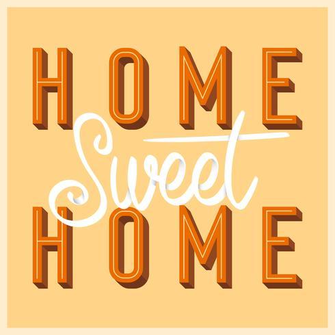 Wohnung Home Sweet Home Schriftzug Kunst mit Retro-Stil-Vektor-Illustration