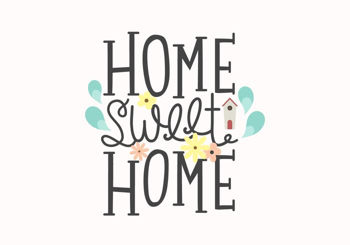 Home Sweet Home Lettrage