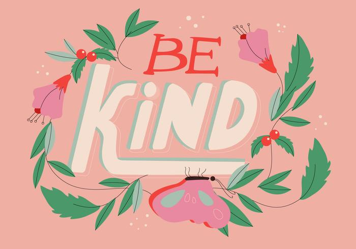 Be Kind Lettering With Flower Ornament Vector Illustration