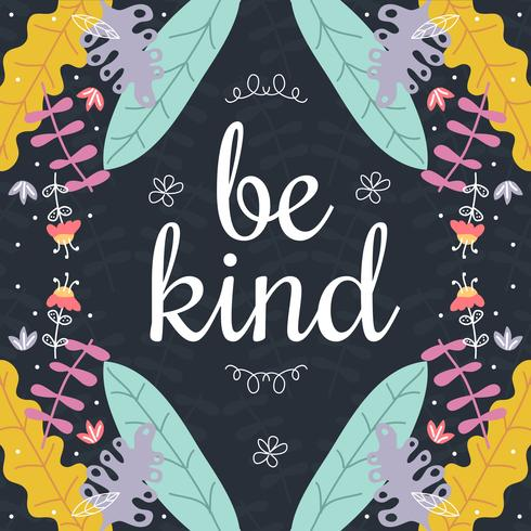 Be Kind Vector