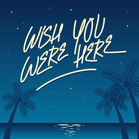 Night Beach Wish You Were Here Vector - Download Free Vector