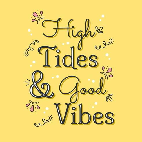 Mareas altas Good Vibes Lettering vector