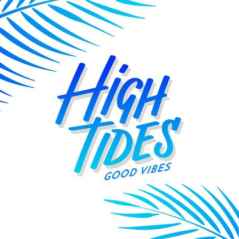 High Tides Good Vibes Hand Lettering Coconut Leaves