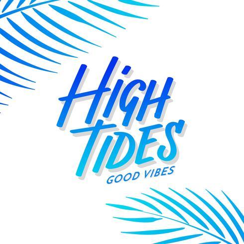 Maré alta boas vibrações mão Lettering coco folhas