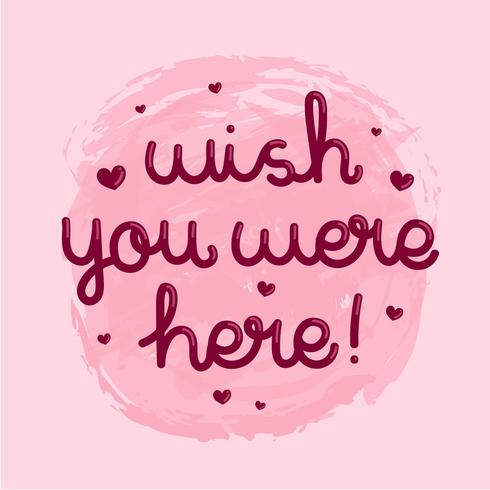 Wou dat je hier was Typografie met schattig hart Roze achtergrond