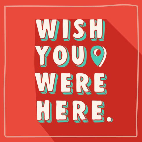 Wish You Were Here Retro Typography vector