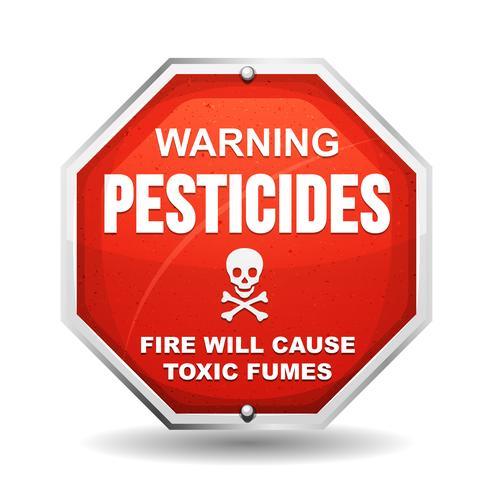 Warning Pesticide Danger
