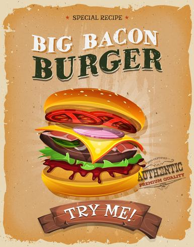 Grunge And Vintage Big Bacon Burger Poster vettore