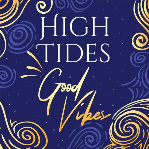 Mareas altas Good Vibes tipografía Vector diseño