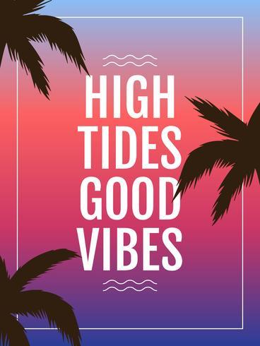 Vectores de marea alta única buenas vibraciones letras