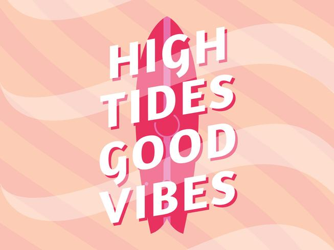 Unique High Tides Good Vibes Lettering Vectors
