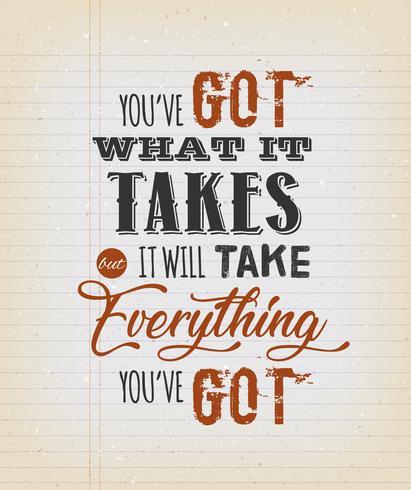 Du hast was es braucht Motivation zu zitieren