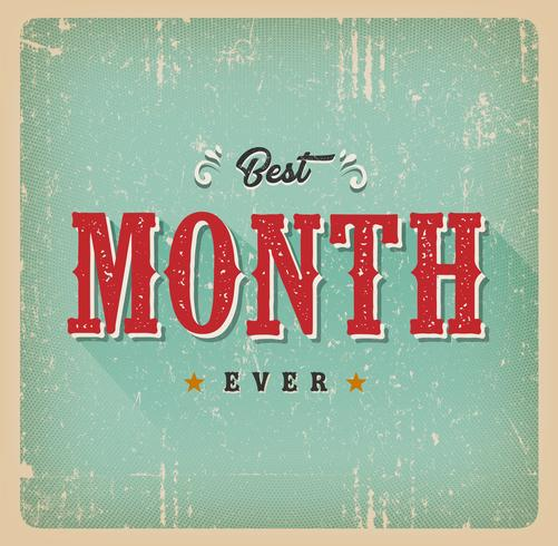 Meilleur mois jamais carte Vintage vecteur