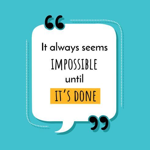 Inspirierende Motivation Zitat Vektor