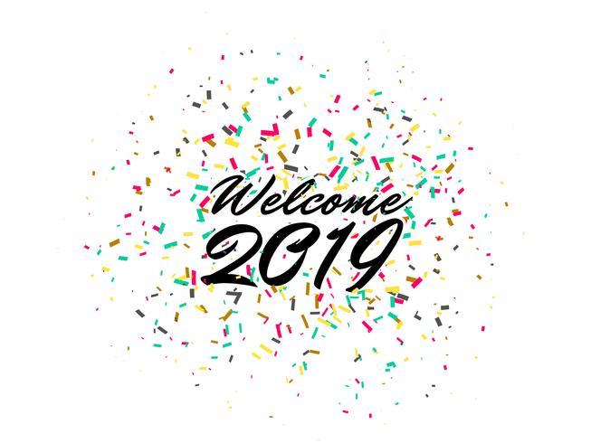 bienvenido 2019 feliz año nuevo celebración confeti fondo