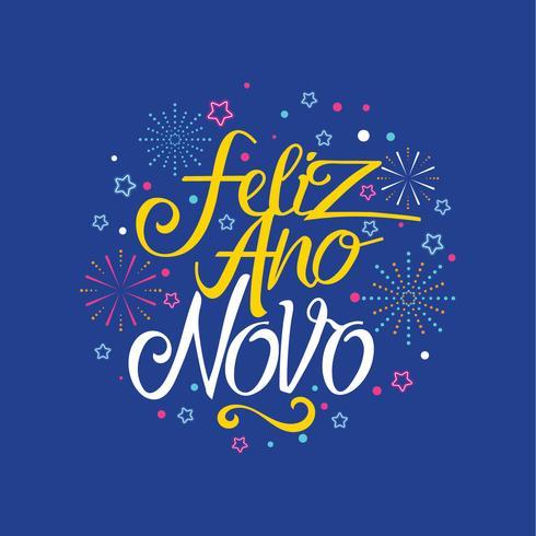 Lettrage à la main de Feliz Ano Novo avec fond d'étoiles et de feux d'artifice