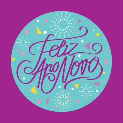 Gott Nytt År eller Feliz Ano Novo Hand Lettering