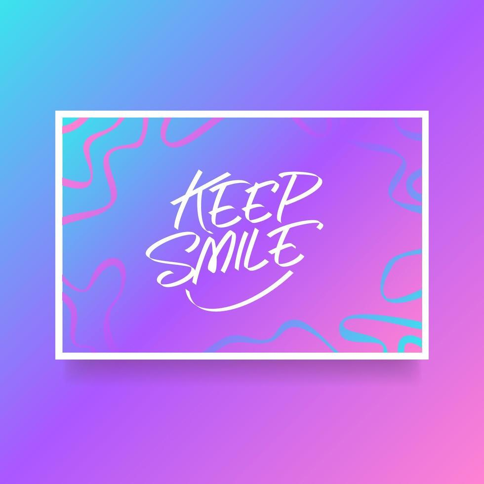 Hand Lettering Keep Smile Card Of Encouragement Vector