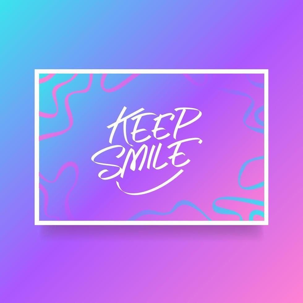 Letras de mão manter o cartão de sorriso do vetor de encorajamento