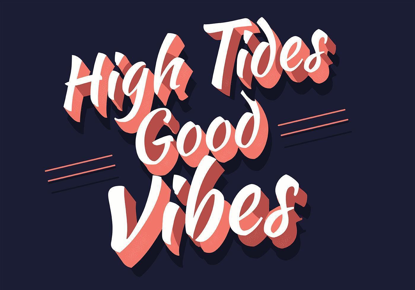 High Tides Good Vibes Lettering vetor