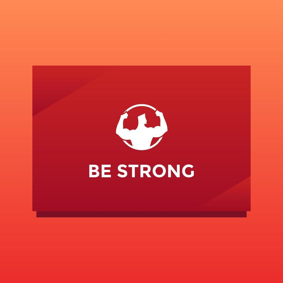 Be Strong Card Of Encouragement Vector