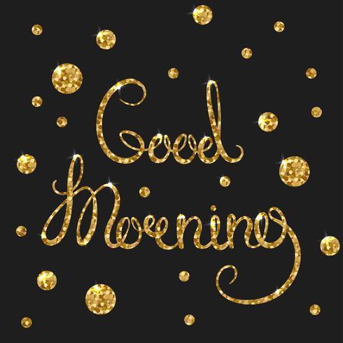 Buongiorno testo d'oro per la carta. Moderna calligrafia pennello