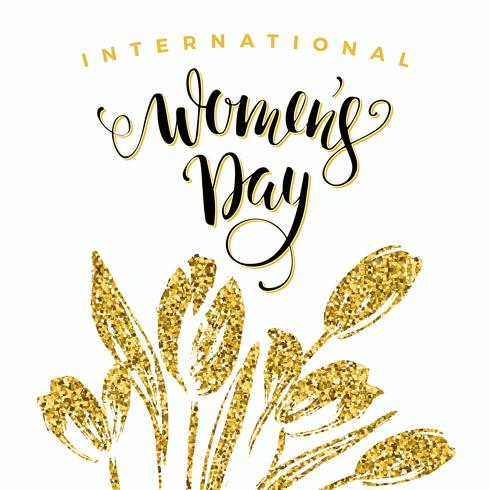 Dia Internacional da Mulher. Lettering design com flores