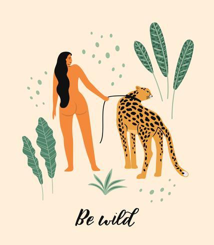 Wees wild. Vectorillustratie van vrouw met luipaard.