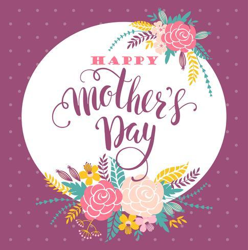 Tarjeta de felicitación feliz de las letras del día de madres con las flores. vector