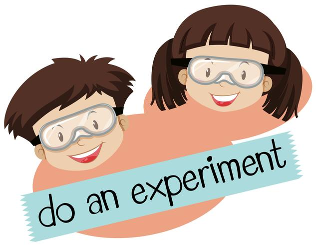 Phrase for do and experiment with boy and girl wearing mask