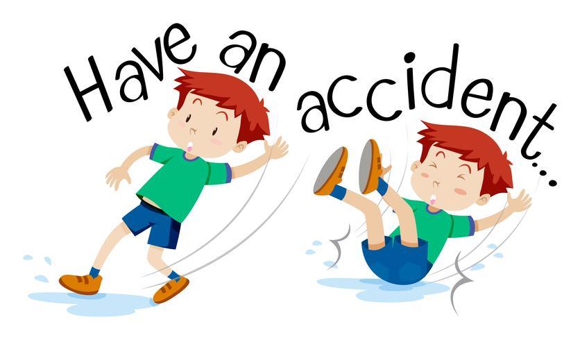 Frase em inglês para ter um acidente