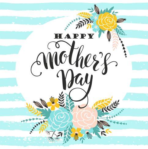 Happy Mothers Day lettering cartolina d'auguri con fiori.