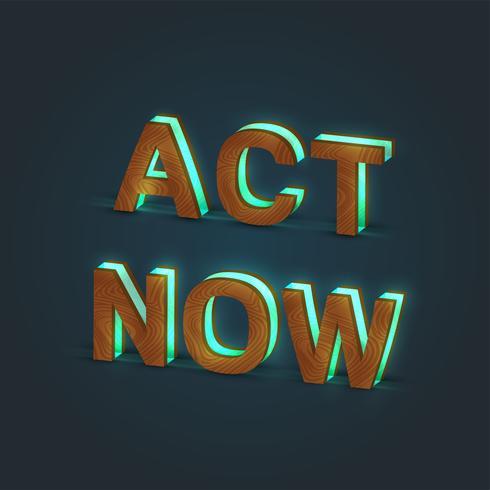 'ACT NOW' - Illustration réaliste d'un mot en bois et verre brillant, vecteur