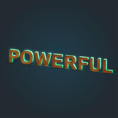 'POWERFUL' - Realistic illustration of a word made by wood and glowing glass, vector