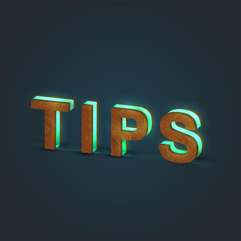 """""""TIPS"""" - Realistisk illustration av ett ord av trä och glödande glas, vektor"""