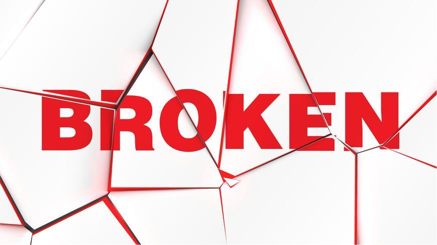 Parola di 'BROKEN' su una superficie bianca rotta, illustrazione vettoriale