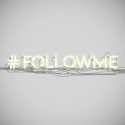 Realistic neon hashtag follow me vector
