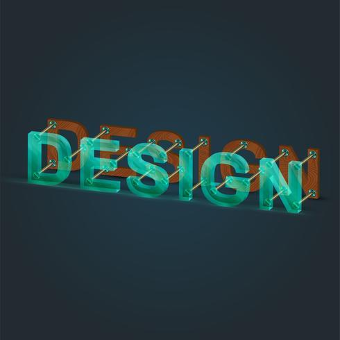 'Design' gemaakt door glas en hout lettertype, vector