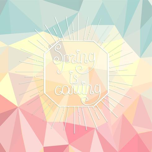 le printemps arrive sur un fond polygonal.