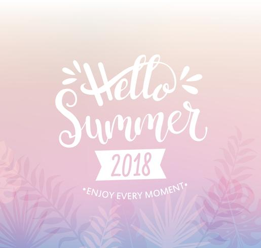 Hello summer 2018 lettering with tropical leaves.