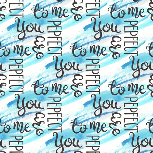 Romantic quote seamless pattern. Love text for valentine day. Greeting card design. Watercolor background isolated on white.