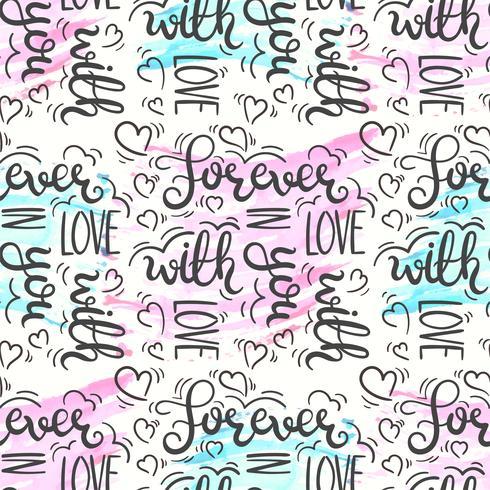 Romantiskt citat sömlöst mönster. Kärlekstextryck för valentinsdag. Handbokstyp typografi design