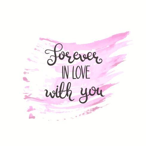 Citação romântica. Amo o texto para o dia dos namorados. Design de cartão Ilustração vetorial para impressão Fundo aquarela isolado no branco. vetor